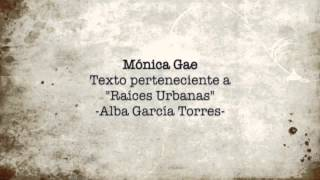 Mónica Gae - Raíces Urbanas