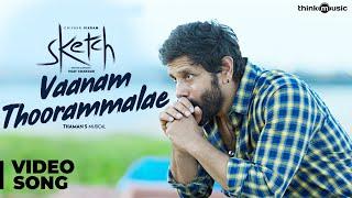 Sketch | Vaanam Thoorammalae Video Song | Chiyaan Vikram, Tamannaah | Thaman S