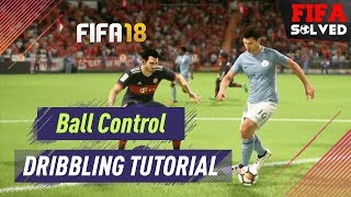FIFA 18 Close Ball Control (Dribbling Tutorial)