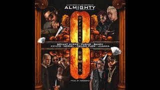 Almighty - Ocho (OfficialRemix) Ft. Randy, Juanka, Bryant Myers, Noriel, Kendo, Nengo Flow & Pusho