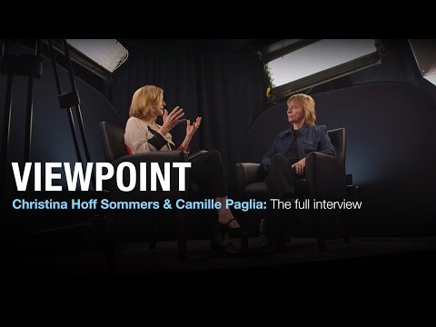 Christina Hoff Sommers and Camille Paglia: The full interview | VIEWPOINT