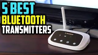 Top 5 Bluetooth Transmitter In 2019 | Best Bluetooth Transmitter Review