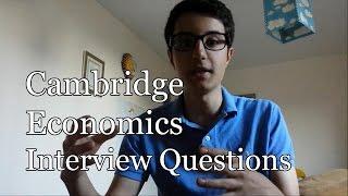 Cambridge Economics Interview