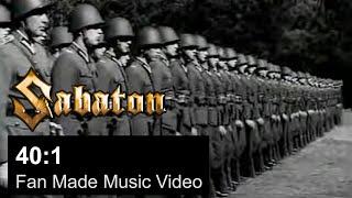 SABATON - 40:1 (OFFICIAL FAN VIDEO)