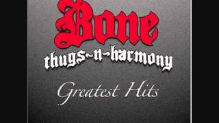 Bone Thugs N Harmony - Thuggish Ruggish Bone Lyrics