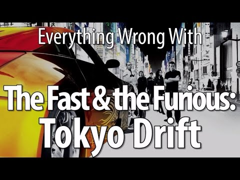 Everything Wrong With The Fast & The Furious Tokyo Drift