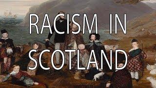 Racism in Scotland | Stuff That I Find Interesting