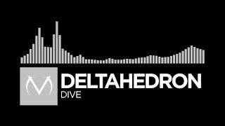 [Breaks] - DeltaHedron - Dive [Free Download]
