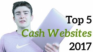 Top 5 Websites for Making Money - August 2017