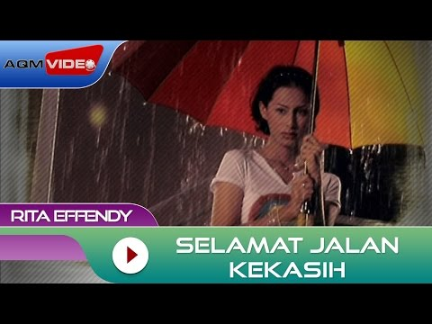 Download Lagu Rita Effendy - Selamat Jalan Kekasih | Official Video MP3