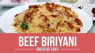 Beef Biriyani - Creative Chef - Kappa TV