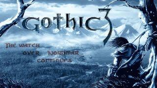 Gothic 3 Прохождение - Хранители Нордмара #34