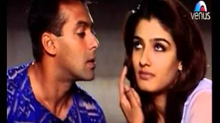 Raveena Tandon tells Salman Khan to Prove that he really Loves her (Kahin Pyaar Na Ho jaye)
