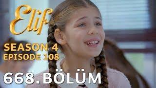 Elif 668. Bölüm |Season 4 Episode 108
