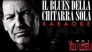 IL Blues Della Chitarra Sola (KARAOKE)