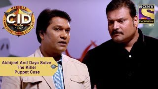Your Favorite Character | Abhijeet And Daya Solve The Killer Puppet Case | CID
