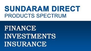Sundaram Direct - Financial Solutions Delivered Right At Your Doorstep Across India