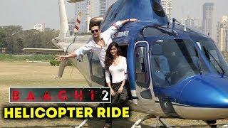Baaghi 2 Trailer Launch | HELICOPTER RIDE | Tiger Shroff, Disha Patani