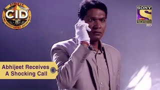 Your Favorite Character   Abhijeet Receives A Shocking Call   CID
