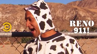 RENO 911! - Crackhead Cow