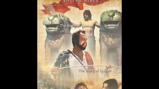Book of Judges:  Gideon & Samson - Full Movie  - Leaders of the Bible