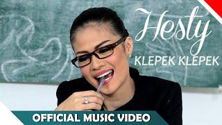 Hesty - Klepek Klepek - Official Music Video - NAGASWARA ( New Version )