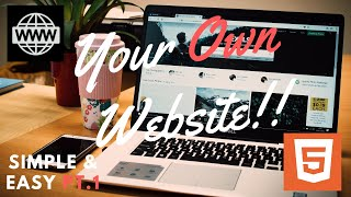 Your Easy Professional Website!! 1/2 (HTML5 and CSS!)