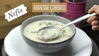 Nefis Mantar Çorbası Tarifi - Naciye Kesici - Yemek Tarifleri