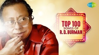 Top 100 Songs Of R D Burman | अर डी बर्मन के 100 गाने | HD Songs | One Stop Audio Jukebox