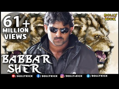 Babbar Sher | Hindi Dubbed Movies 2017 Full Movie | Prabhas Movies | South Indian Movies Dubbed