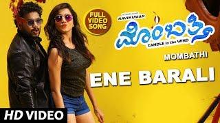 Chandan Shetty - Ene Barali Video Song | Mombathi Video Songs | Ravi Kumar, Neetu Shetty, Sanjana