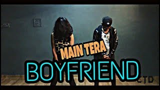 Main Tera Boyfriend - Raabta |  Bollywood hiphop dance Choreography| ctd bharuch