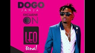 LIVE: DOGO JANJA EXCLUSIVE INTERVIEW ON LEO TENA
