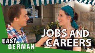 Jobs and careers | Easy German 18