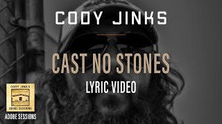 Cody Jinks Cast No Stones w/Lyrics