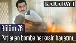 Karadayı 76.Bölüm   İlk Sahne - Patlayan bomba herkesin hayatını param parça eder