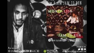 Mighty Lion - L'Avantage (Likkle Sound Records) [Official Audio - JAM TO RUN Album]