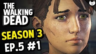 The Walking Dead Game Season 3 Episode 5 - KATE'S FATE - (Walking Dead Gameplay Ep5 Part 1)