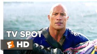 Baywatch TV Spot - Bad Ass (2017) | Movieclips Coming Soon