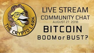 Bitcoin Boom or Bust?  - Crypto Lark Community Chat