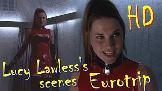 Eurotrip Movie 2004 Lucy Lawless Scenes