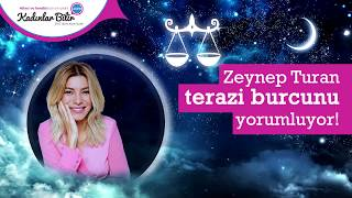 Zeynep Turan Ekim Ayı Terazi Burcu Yorumu