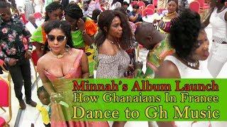 How Ghanaians in Europe dance to Ghana music-Minnah Album Launch