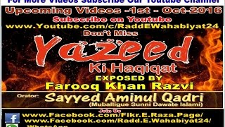 Trailer of Upcoming Videos  Wahabiyo ki Yazeed Paleed Se Mohabbat