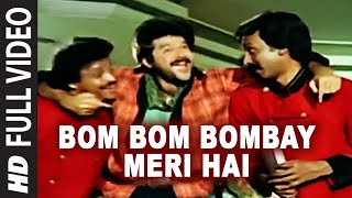 Bom Bom Bombay Meri Hai [Full Song]   Rakhwala   Anil Kapoor
