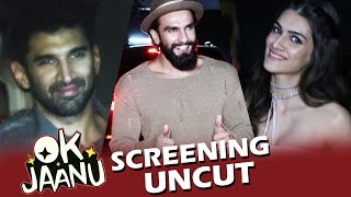OK JAANU Screening | Full HD Video | Ranveer Singh, Kriti Sanon, Aditya, Shraddha Kapoor