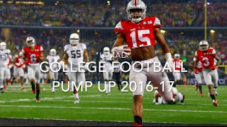 College Football Pump Up 2016-17 ||