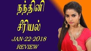 Nandhini Serial jan 22 episode review || Nandhini serial 22 jan-2018