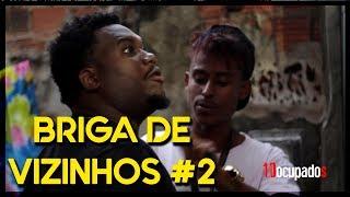 BRIGA DE VIZINHOS #2 O INQUILINO