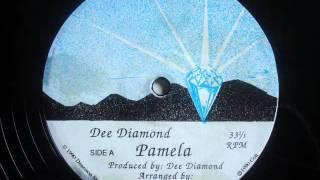 Dee Diamond   Pamela